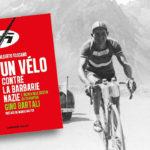 GinoBartali, un héro à vélo contre la barbarie nazie