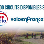 4 000 circuits sur veloenfrance.fr : Ça se fête !