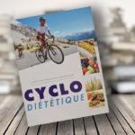 Cyclo-Diététique, un fascicule au service de votre santé